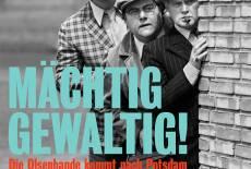Mächtig gewaltig: die Olsenbande kommt nach Potsdam!
